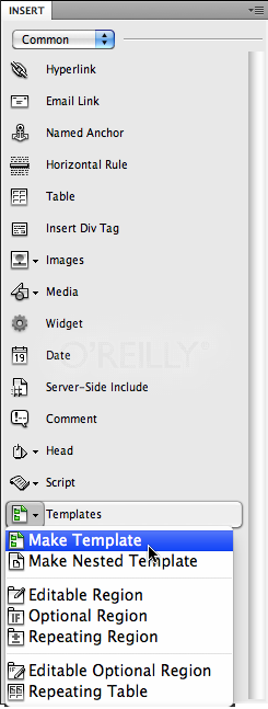The Templates menu on the Common category of the Insert panel provides access to tools for creating templates and setting up a variety of Dreamweaver template features.