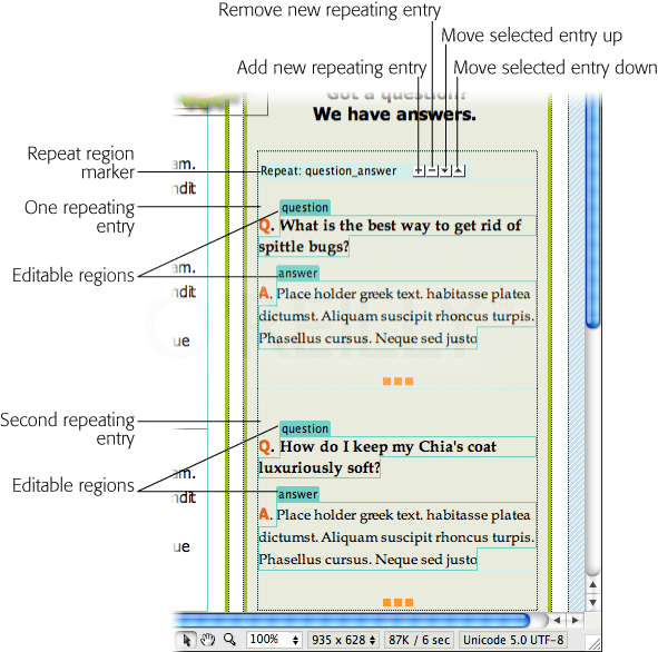 """Repeating regions are a great way to quickly add lists to your web pages. On the page displayed here, repeating regions make it easy to add sets of questions and answers. Each repeating entry has two editable regions, labeled """"question"""" and """"answer"""". Clicking the + button adds an additional question/answer pair."""