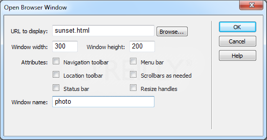 "Here, you can define the properties of the new window, including what Web page loads into it, its dimensions, and so on. If you leave the ""Window width"" and ""Window height"" properties blank, you'll get different results in different browsers. In Firefox, Opera, and Google Chrome, you won't get a new window; the page will open up a new tab. In Safari and Internet Explorer, you'll get a new window that is the same size as the window it opens from."