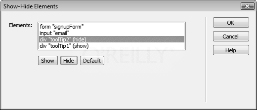 """This box lets you hide or show any element on a page. In fact, you can control multiple elements at once. Here, the """"toolTip1"""" div appears, while the div """"toolTip2"""" disappears, when a visitor triggers the behavior. Other elements—like an HTML form and a form field (both have IDs so they appear here)—are unaffected by this particular action."""